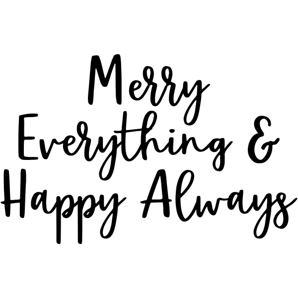 merry everything and happy always craft stamp